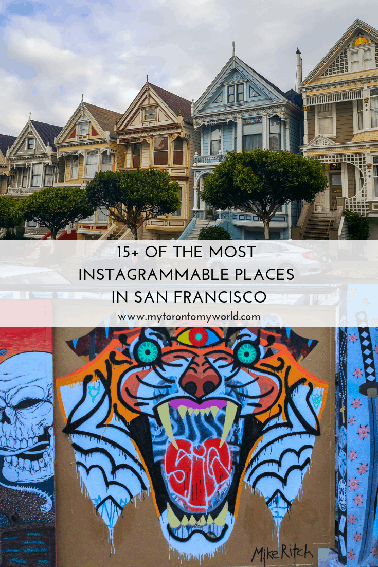 15+ of the most instagrammable places in San Francisco, California