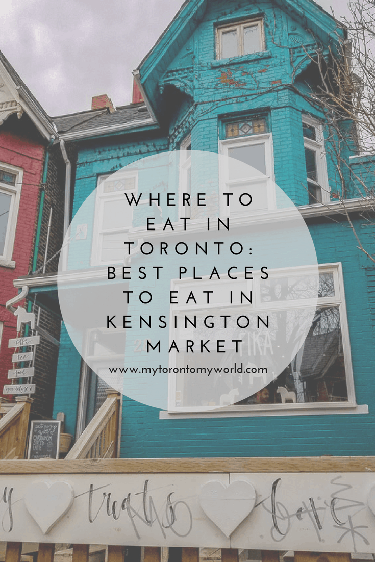 Where to eat in Toronto: Best Places to Eat in Kensington Market