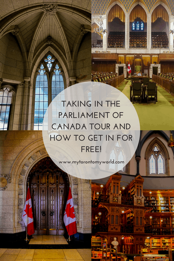 Taking in the Parliament of Canada Tour in Ottawa and how you can get in for free!
