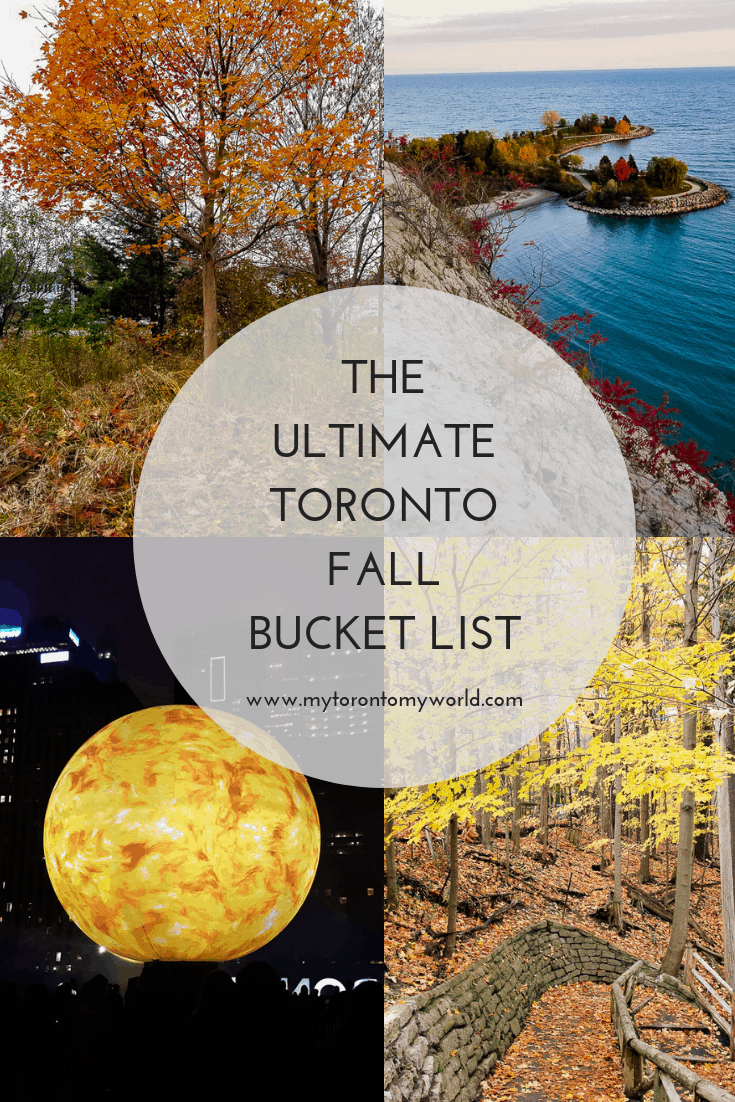 The Ultimate Toronto Fall Bucket List: 16 Things to in Toronto This Fall