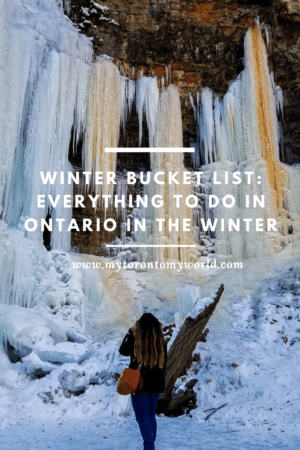 Ontario Winter Bucket List: Things to do in Ontario in Winter