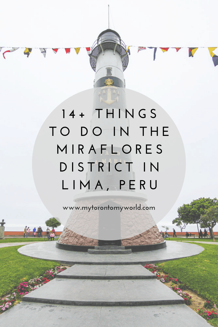A list of a ton of things to do in the Miraflores District in Lima, Peru