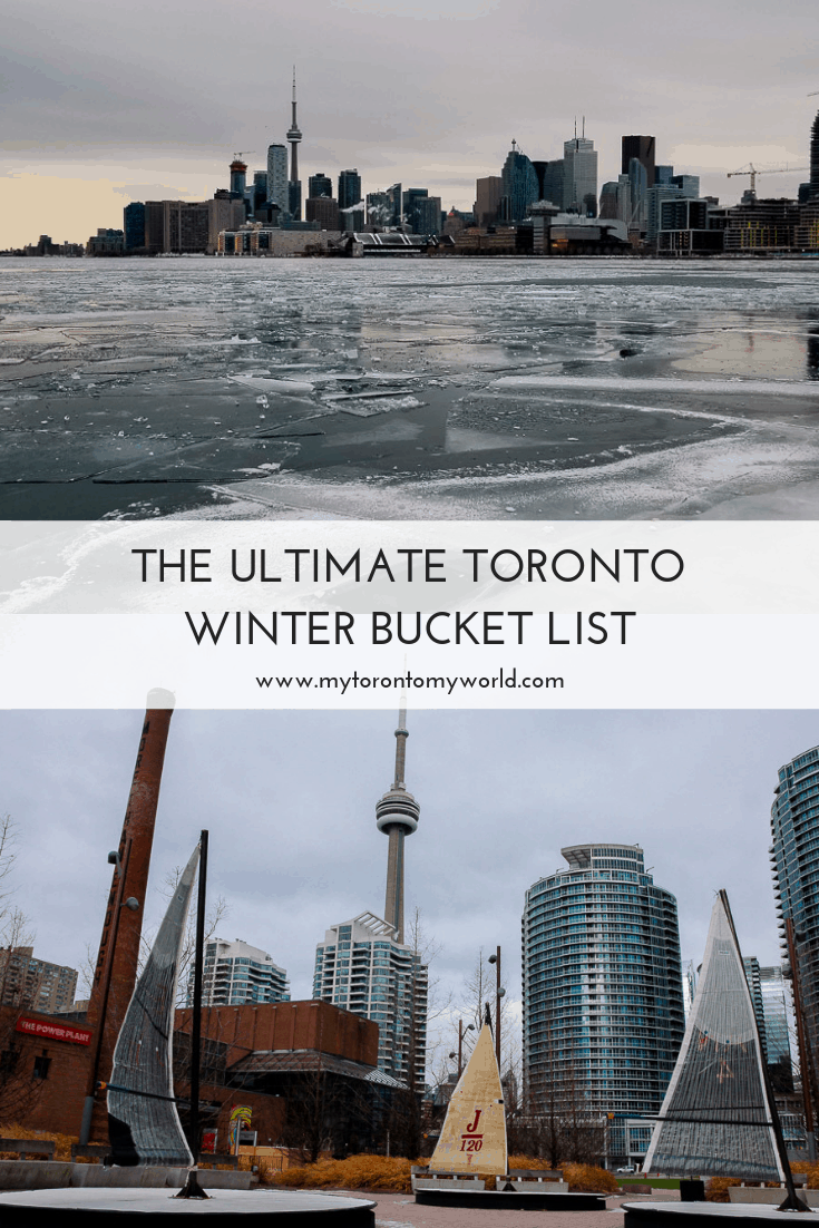 Toronto Winter Bucket List: The Ultimate List of Things to do in Toronto this Winter