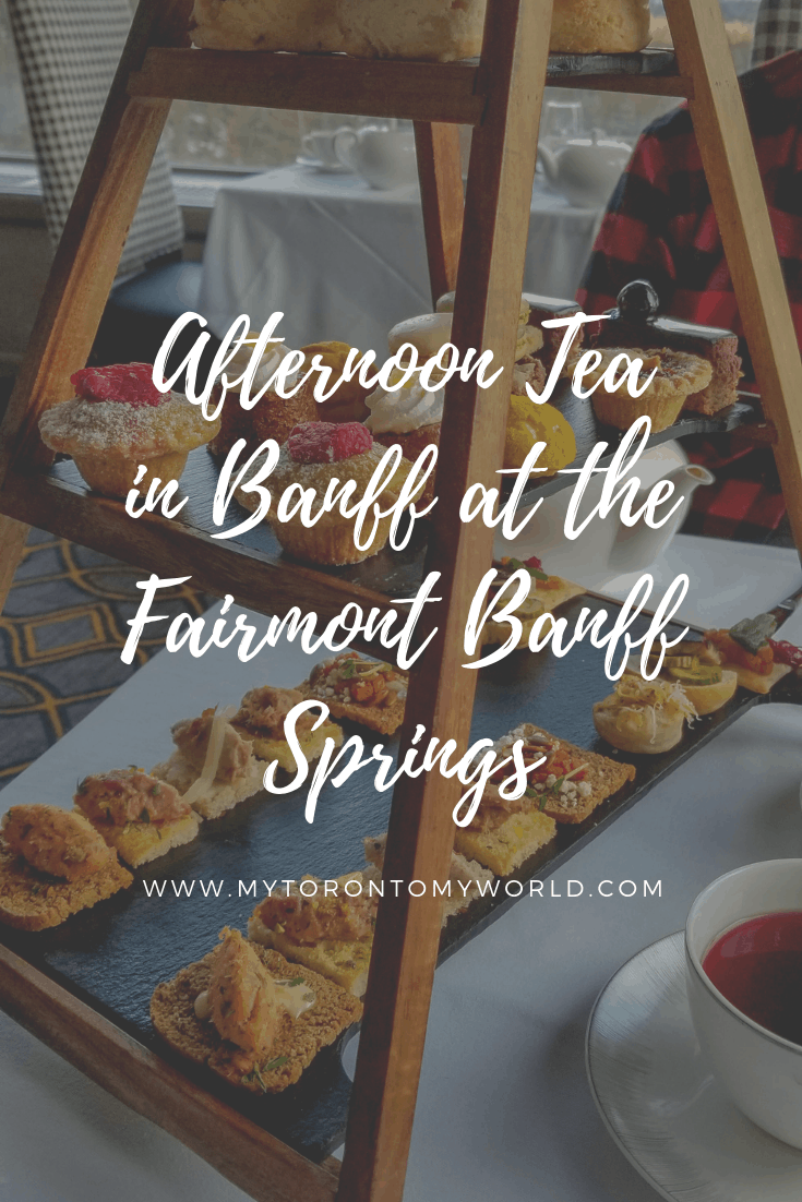 Afternoon Tea in Banff at the Fairmont Banff Springs Hotel (Alberta, Canada)