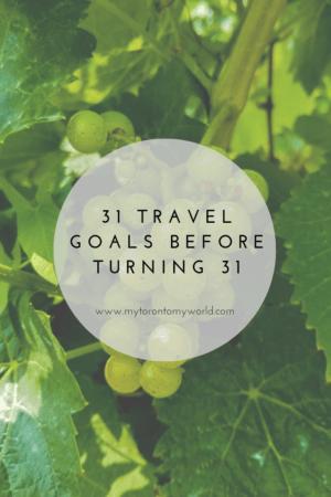 31 Travel Goals Before Turning 31