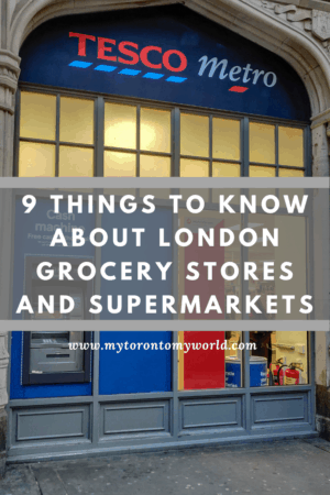 9 things you need to know about London grocery stores and supermarkets before your own visit to London.