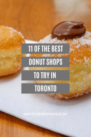11 of the best donut shops to try in Toronto #bestdonutstoronto #donuts #foodtravel #Toronto