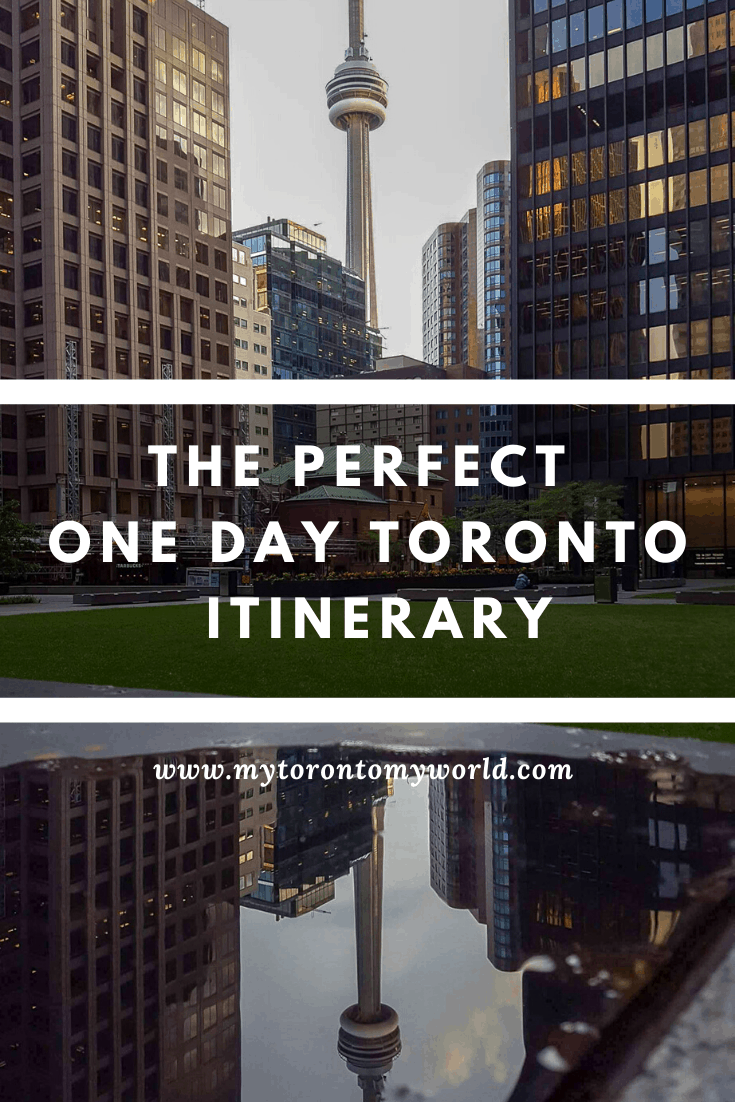 The Perfect One Day Toronto Itinerary