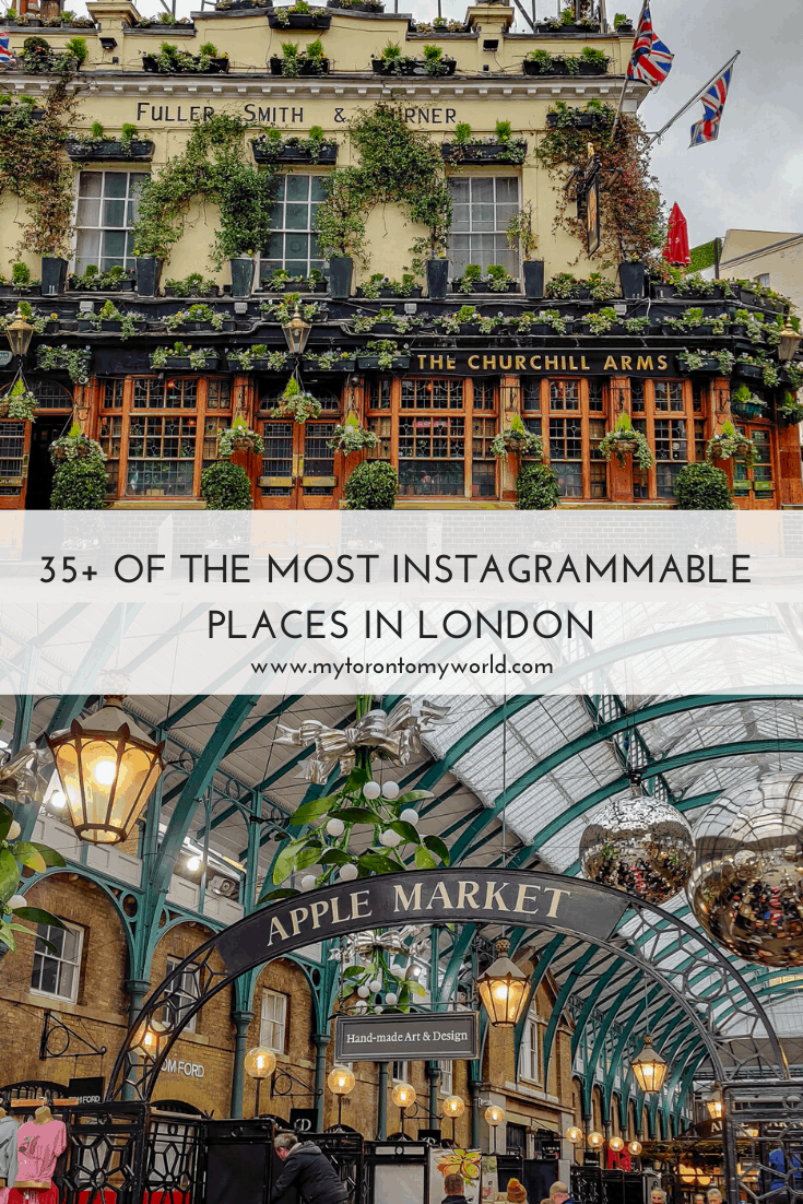36 Of The Prettiest and Most Instagrammable Places in London + A Map of Where to Find Them